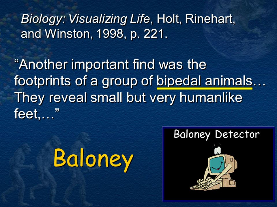 Biology: Visualizing Life, Holt, Rinehart, and Winston, 1998, p. 221.