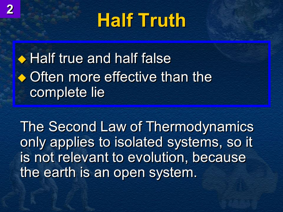 Half Truth Half true and half false