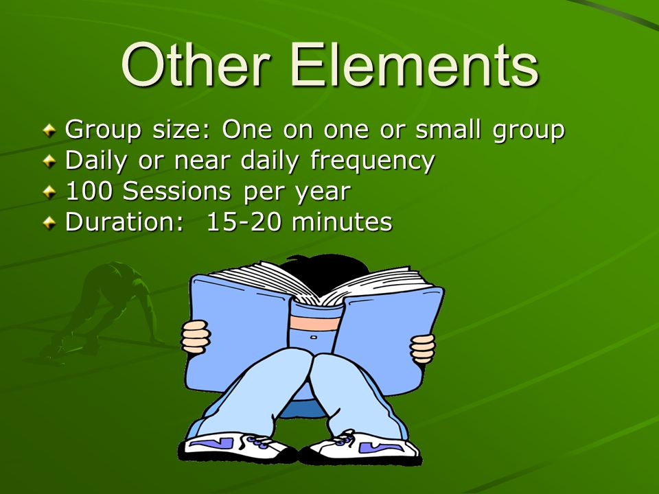 Other Elements Group size: One on one or small group