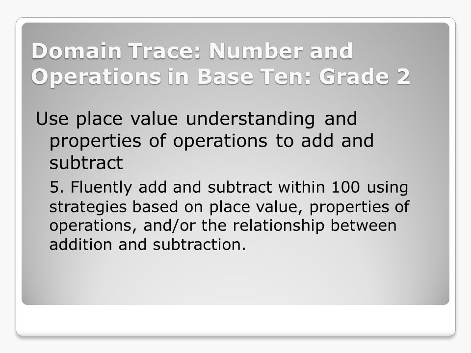 Domain Trace: Number and Operations in Base Ten: Grade 2