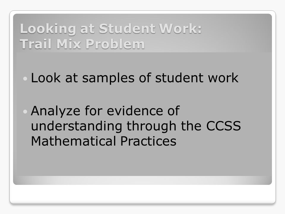 Looking at Student Work: Trail Mix Problem