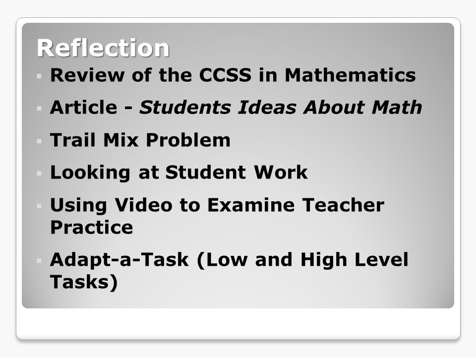 Reflection Review of the CCSS in Mathematics