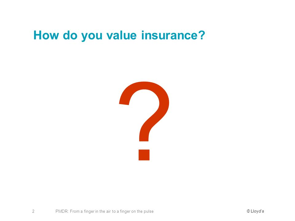 How do you value insurance