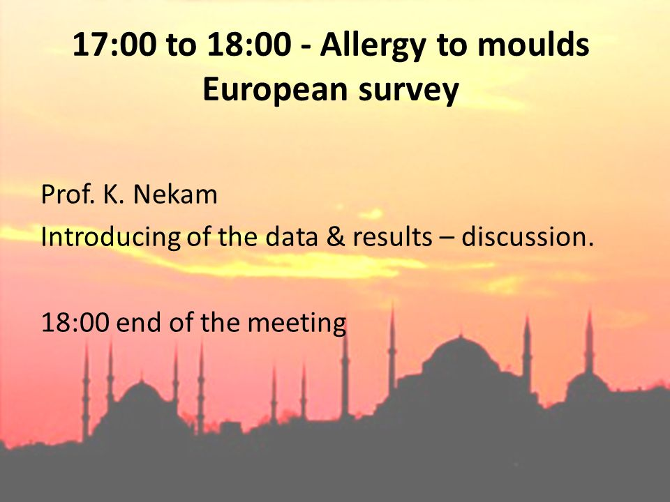 17:00 to 18:00 - Allergy to moulds European survey