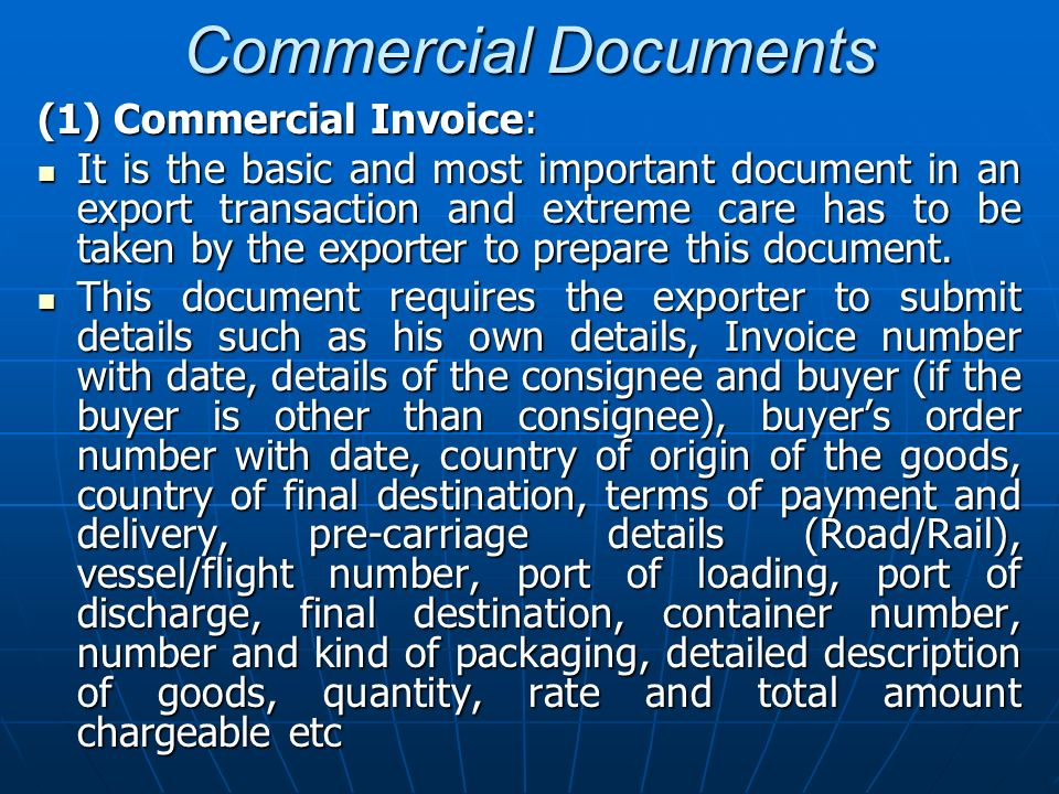 Commercial Documents (1) Commercial Invoice: