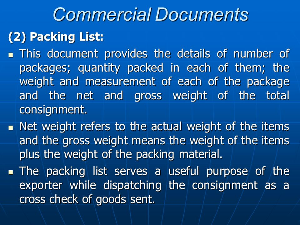 Commercial Documents (2) Packing List: