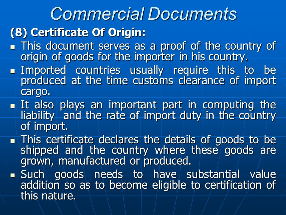 Commercial Documents (8) Certificate Of Origin: