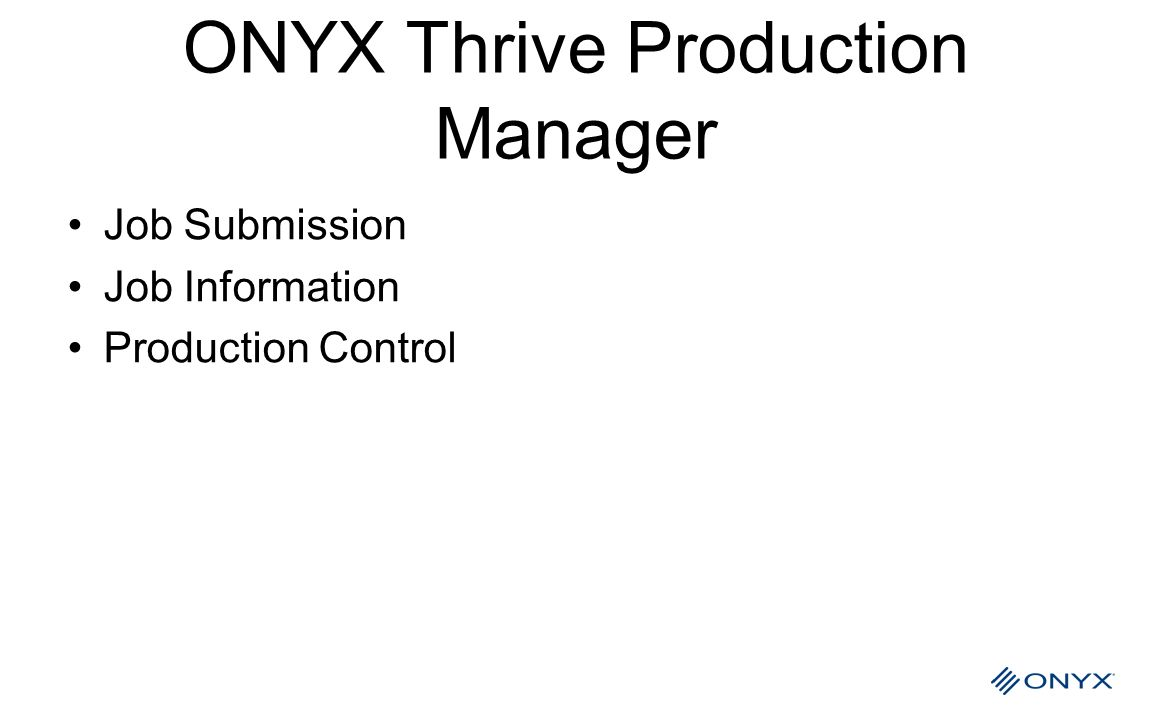 ONYX Thrive Production Manager