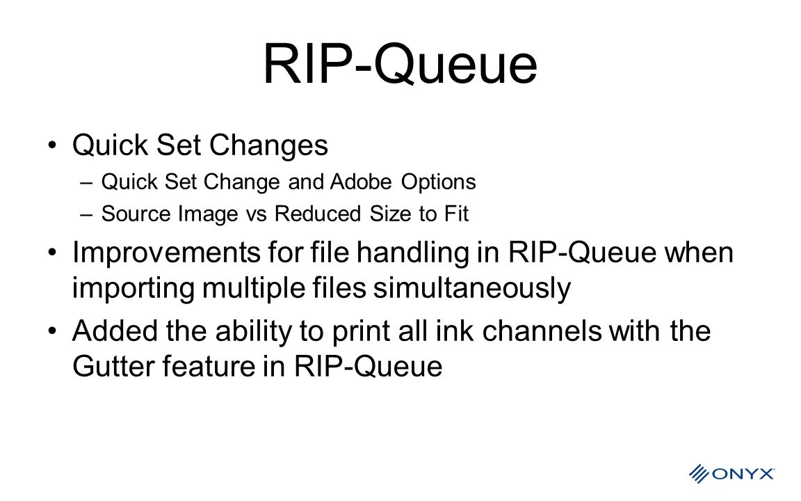 RIP-Queue Quick Set Changes