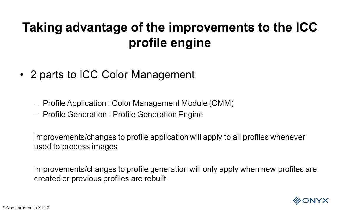 Taking advantage of the improvements to the ICC profile engine