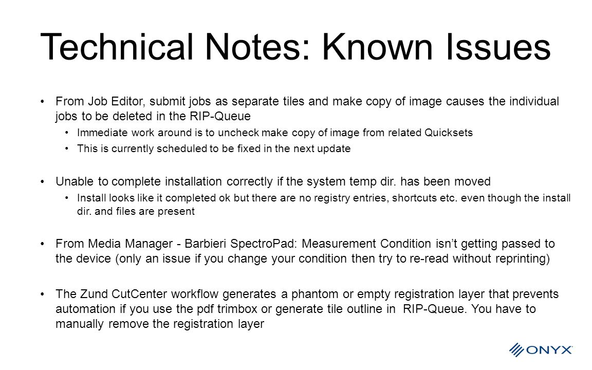 Technical Notes: Known Issues