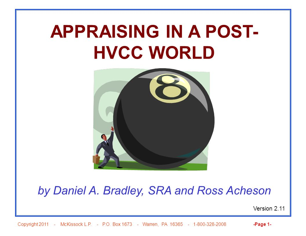 APPRAISING IN A POST-HVCC WORLD