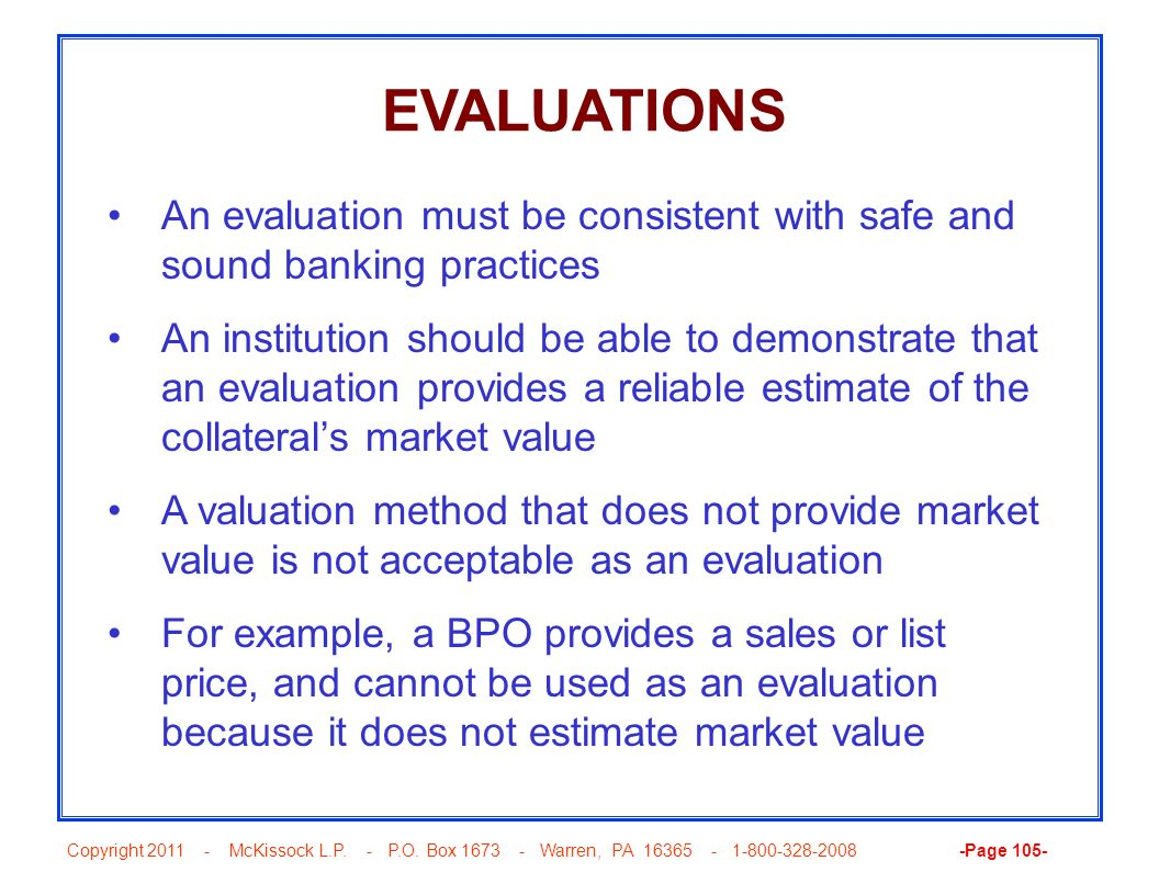 EVALUATIONS An evaluation must be consistent with safe and sound banking practices.