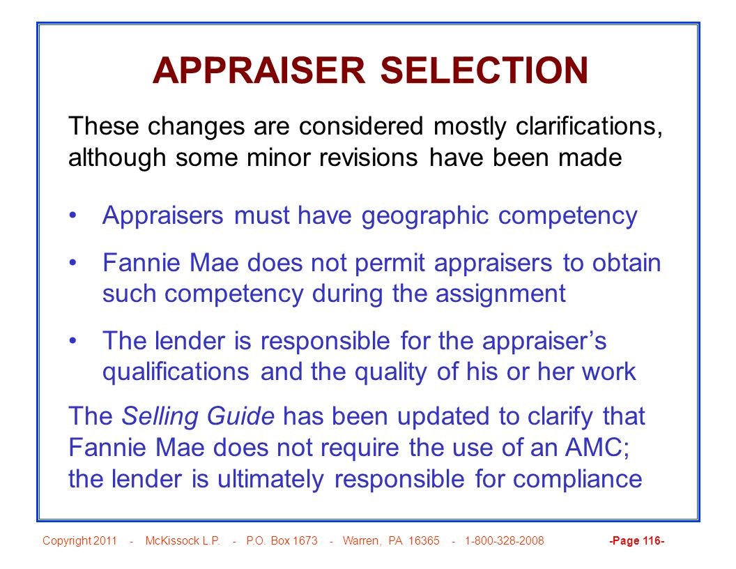 APPRAISER SELECTION These changes are considered mostly clarifications, although some minor revisions have been made.