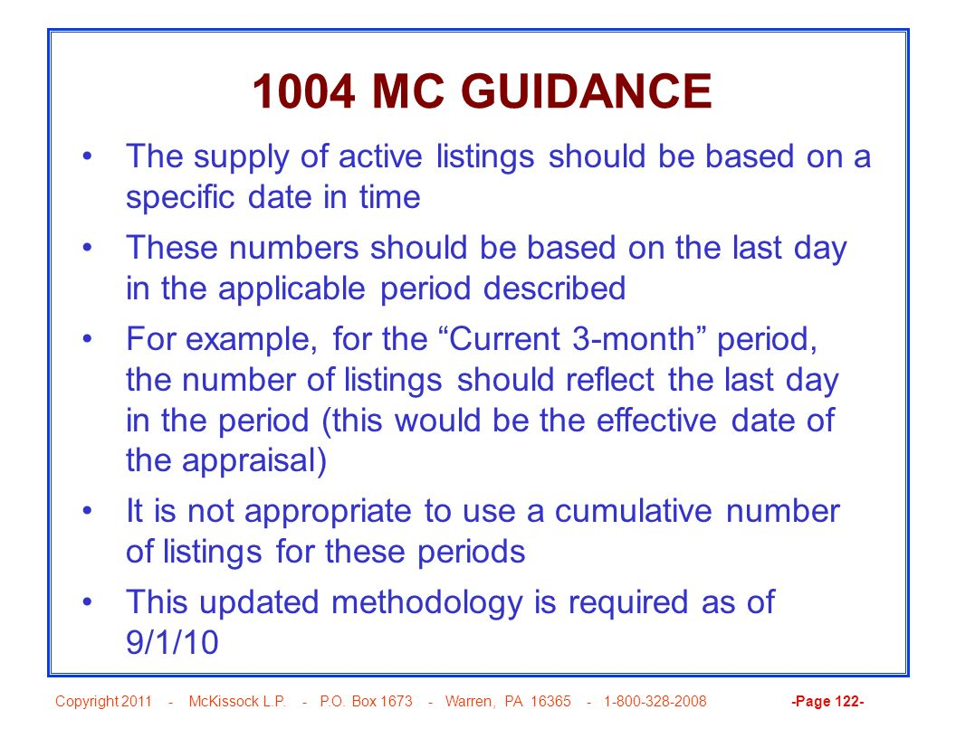 1004 MC GUIDANCE The supply of active listings should be based on a specific date in time.