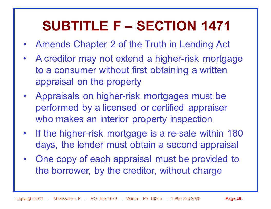 SUBTITLE F – SECTION 1471 Amends Chapter 2 of the Truth in Lending Act