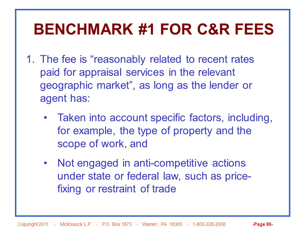 BENCHMARK #1 FOR C&R FEES