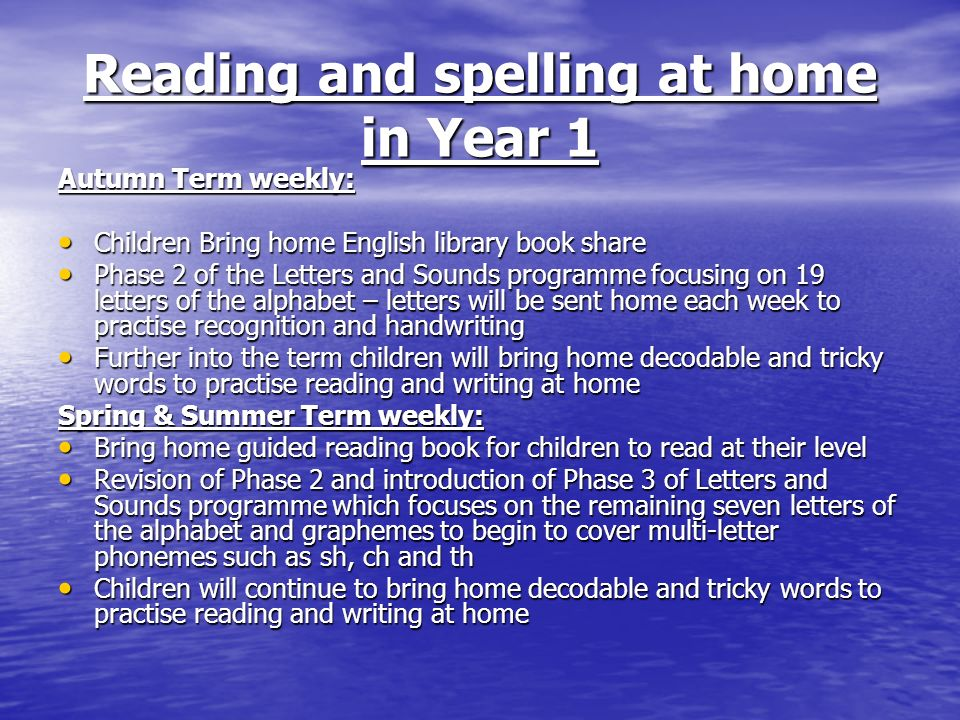 Reading and spelling at home in Year 1