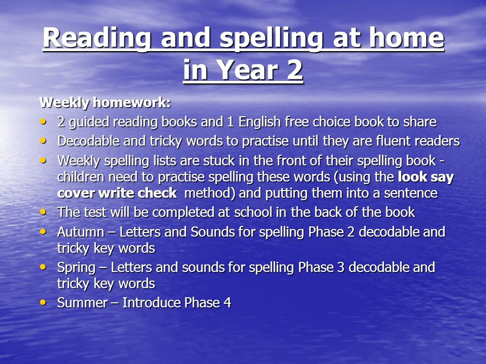 Reading and spelling at home in Year 2