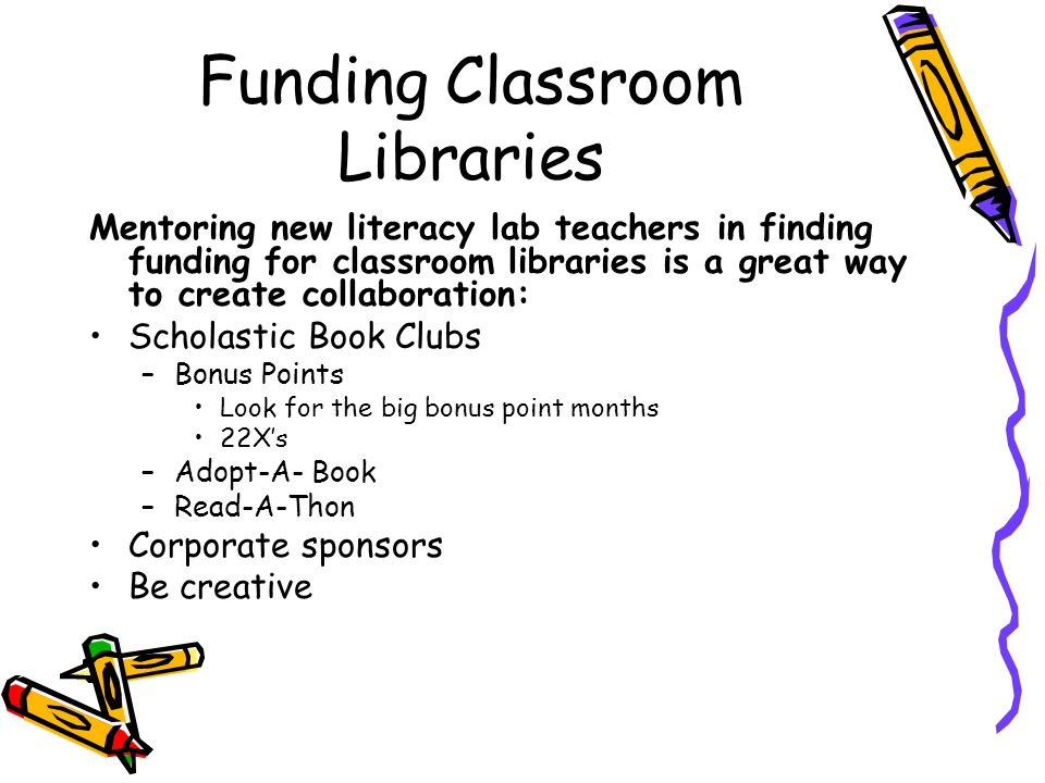 Funding Classroom Libraries