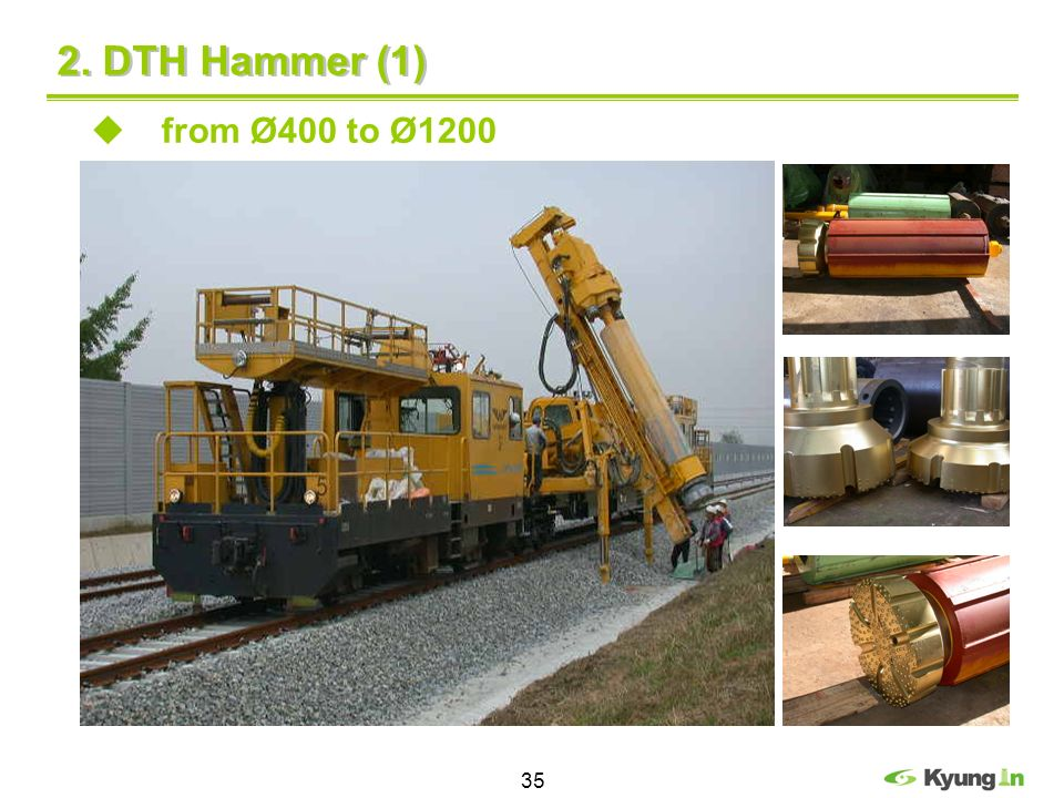 2. DTH Hammer (1) from Ø400 to Ø1200