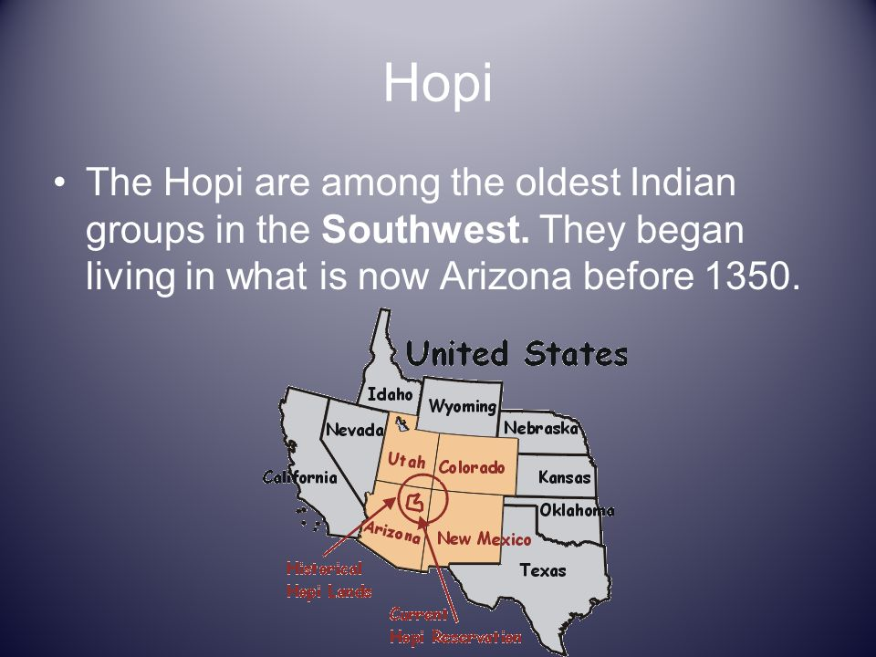 Hopi The Hopi are among the oldest Indian groups in the Southwest.
