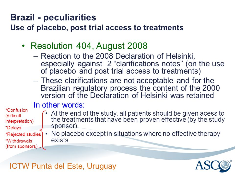 Brazil - peculiarities Use of placebo, post trial access to treatments