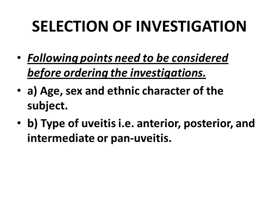 SELECTION OF INVESTIGATION