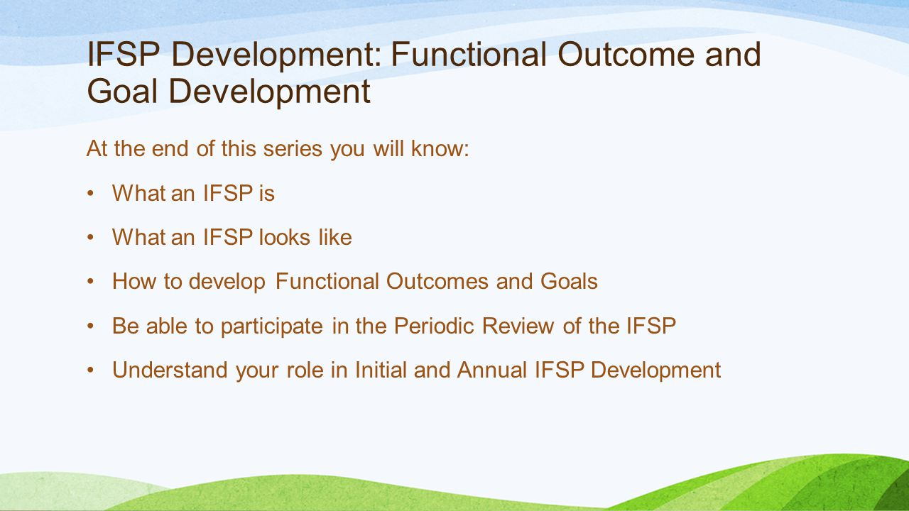 IFSP Development: Functional Outcome and Goal Development