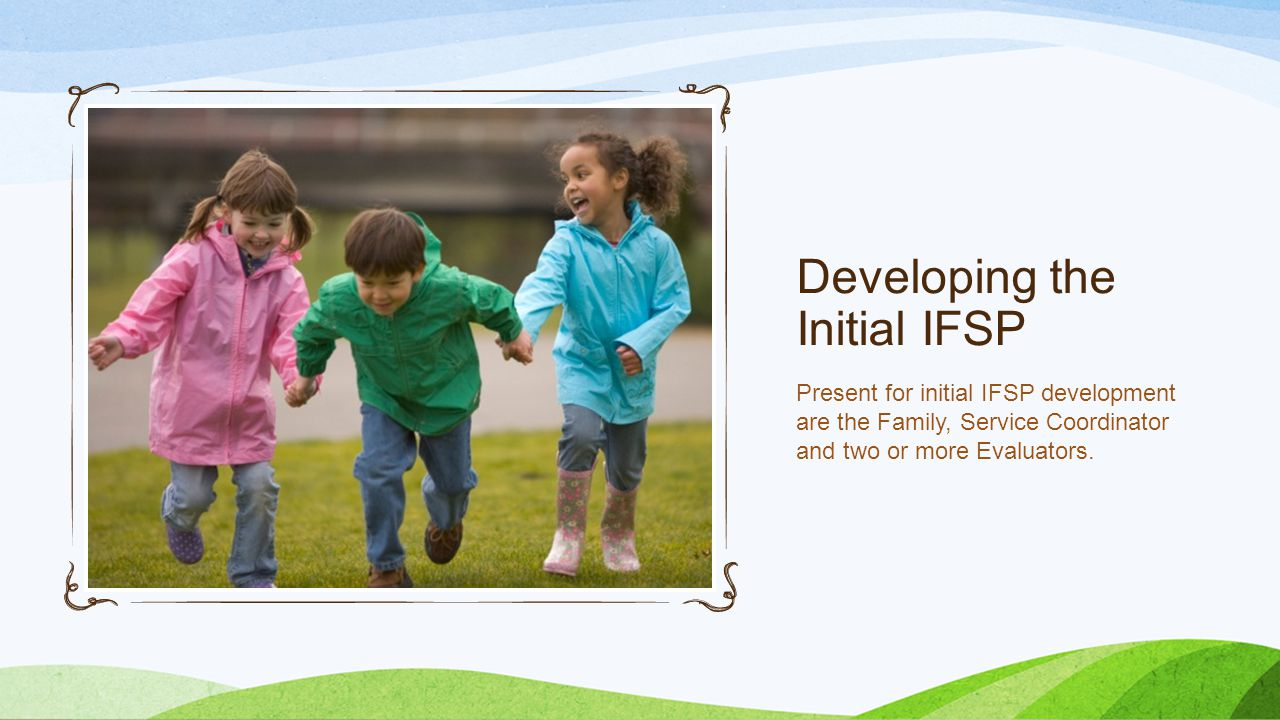 Developing the Initial IFSP