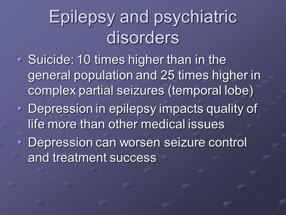 Epilepsy and psychiatric disorders