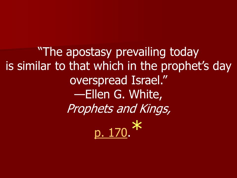 The apostasy prevailing today
