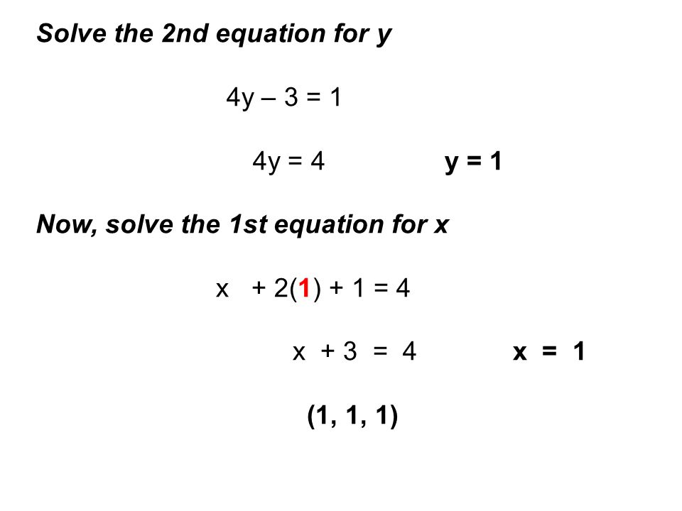 Solve the 2nd equation for y