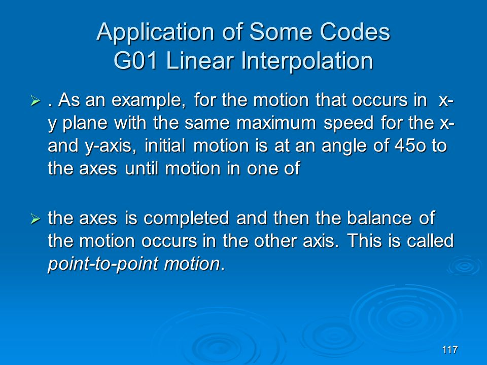 Application of Some Codes G01 Linear Interpolation