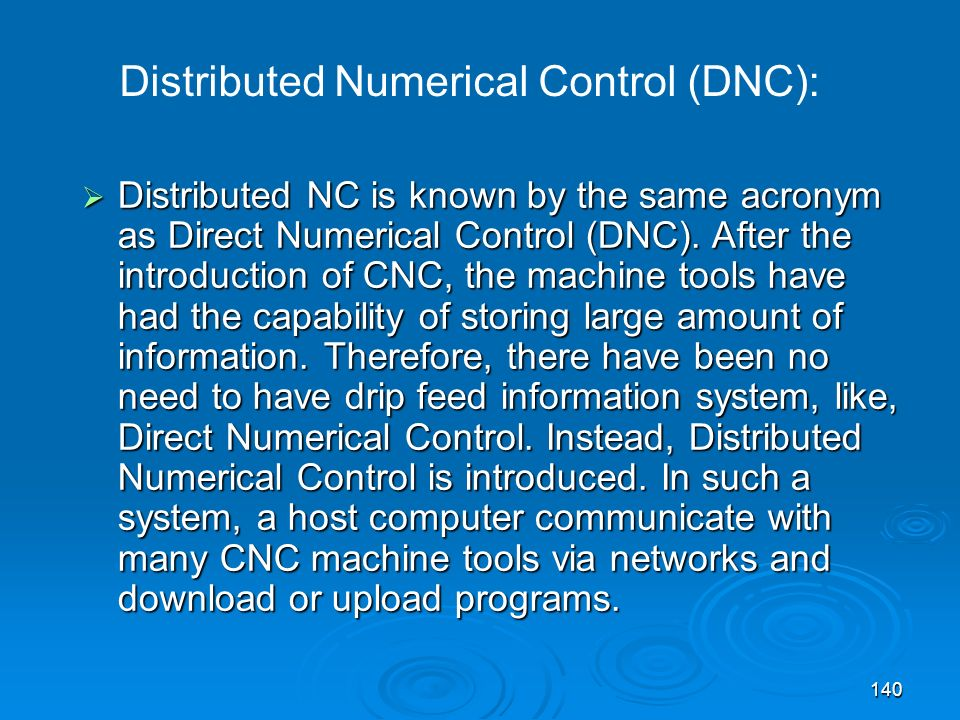 Distributed Numerical Control (DNC):