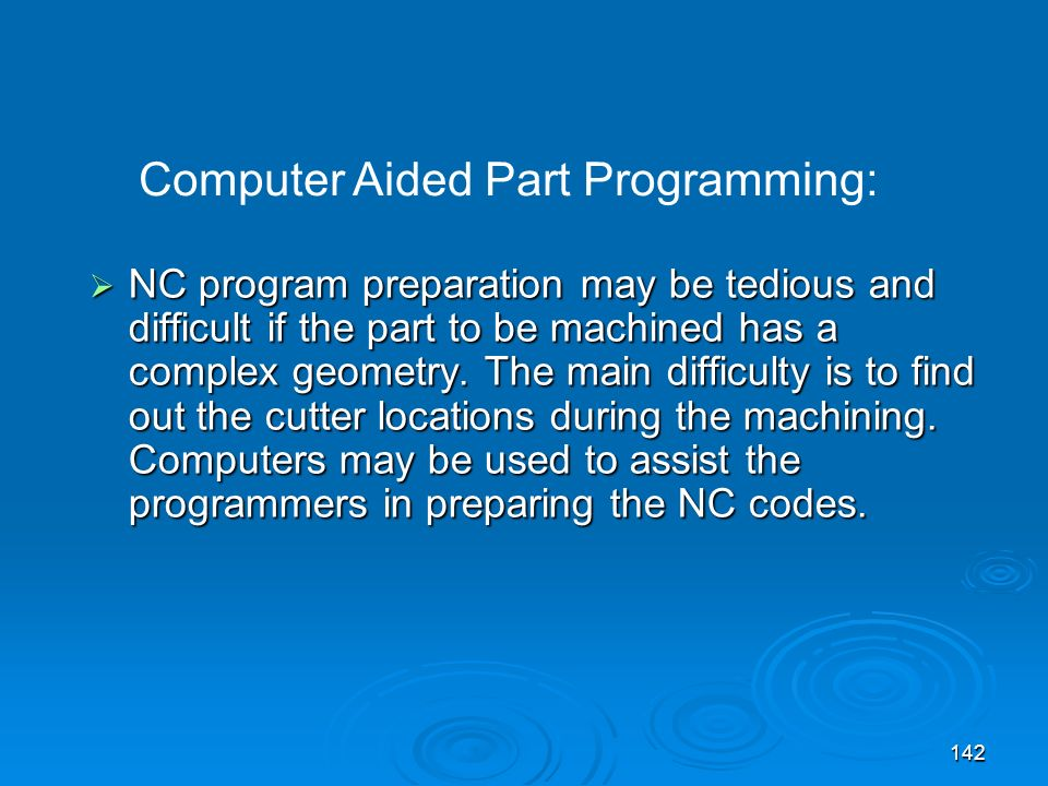 Computer Aided Part Programming:
