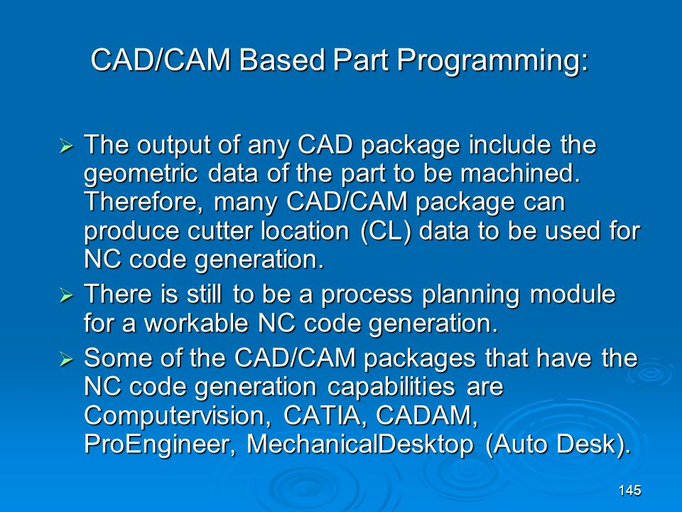 CAD/CAM Based Part Programming: