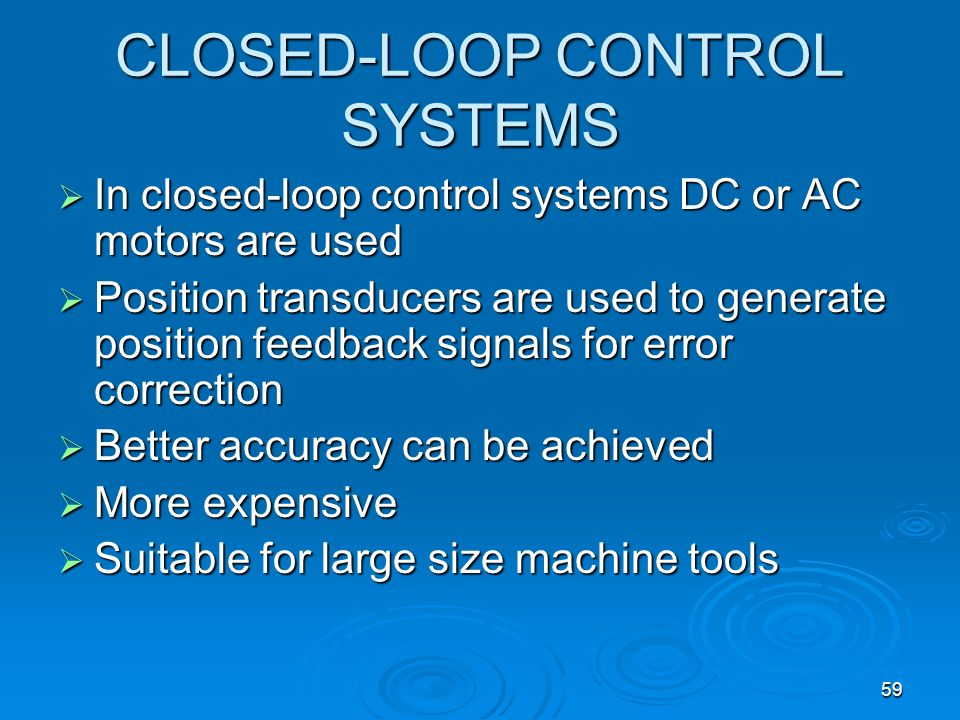 CLOSED-LOOP CONTROL SYSTEMS