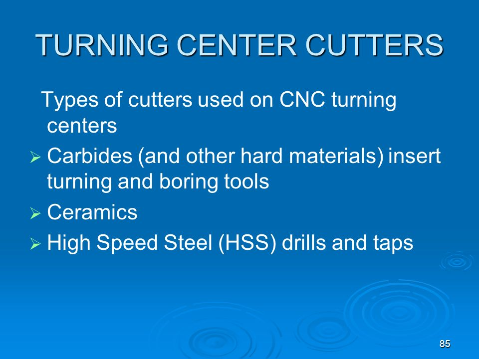 TURNING CENTER CUTTERS