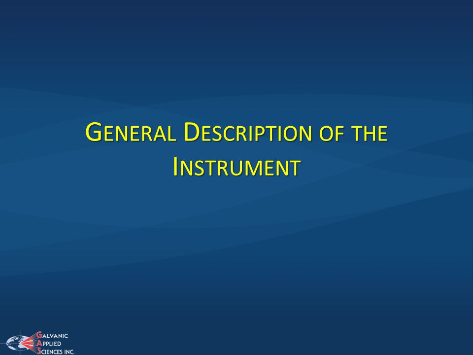 General Description of the Instrument