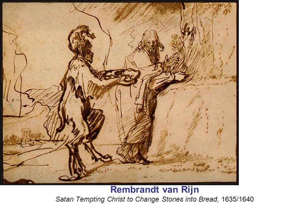 Rembrandt van Rijn Satan Tempting Christ to Change Stones into Bread, 1635/1640