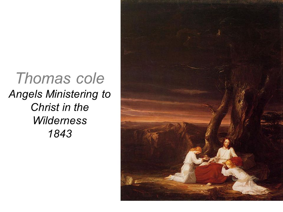 Thomas cole Angels Ministering to Christ in the Wilderness 1843