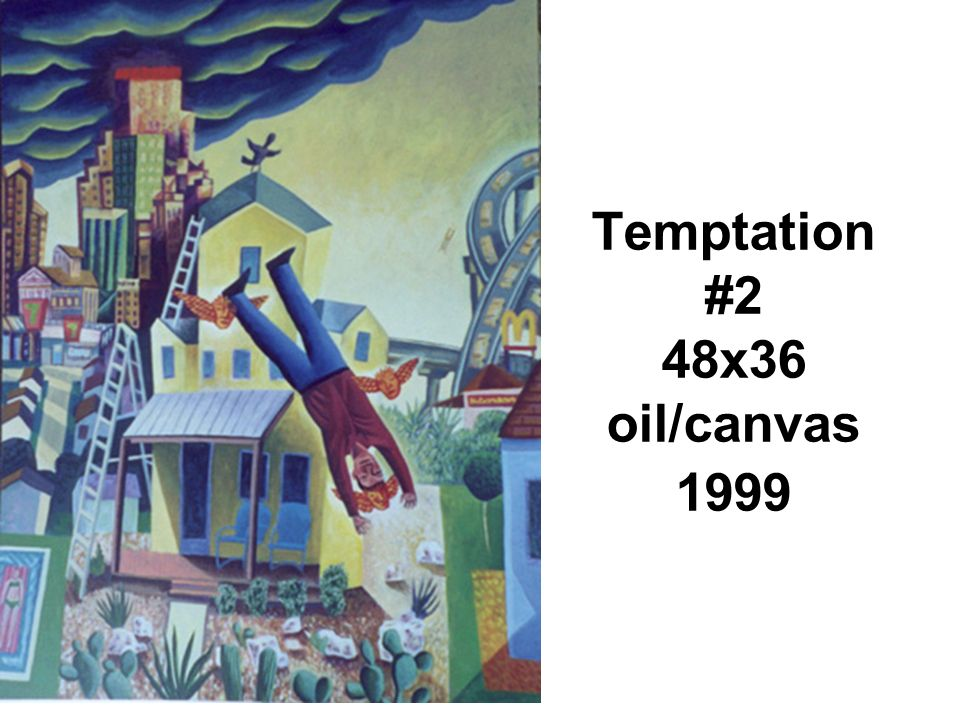 Temptation #2 48x36 oil/canvas 1999