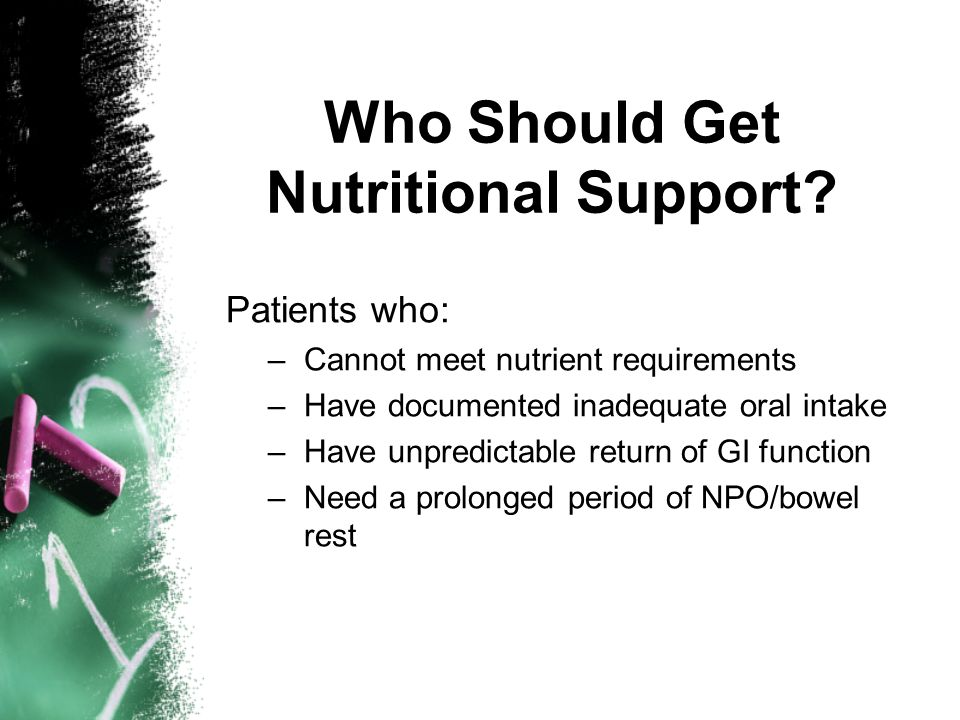 Who Should Get Nutritional Support
