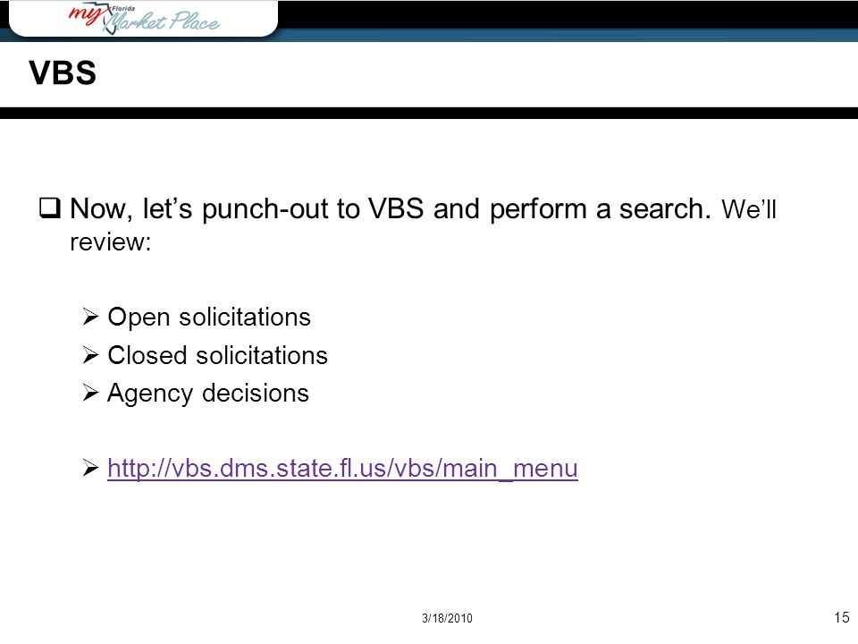 VBS Now, let's punch-out to VBS and perform a search. We'll review: