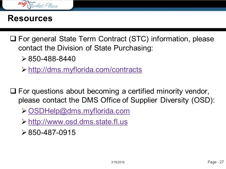 Resources Resources. For general State Term Contract (STC) information, please contact the Division of State Purchasing: