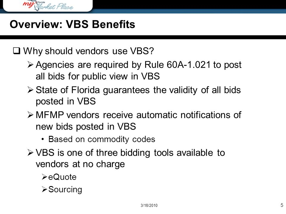 Overview: VBS Benefits