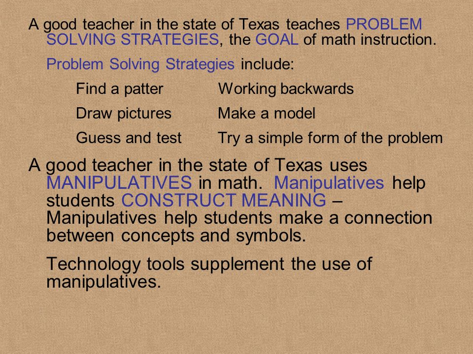 Technology tools supplement the use of manipulatives.