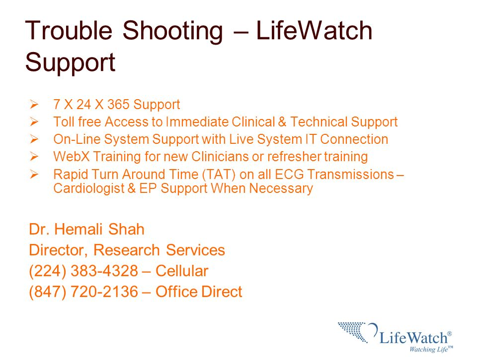 Trouble Shooting – LifeWatch Support