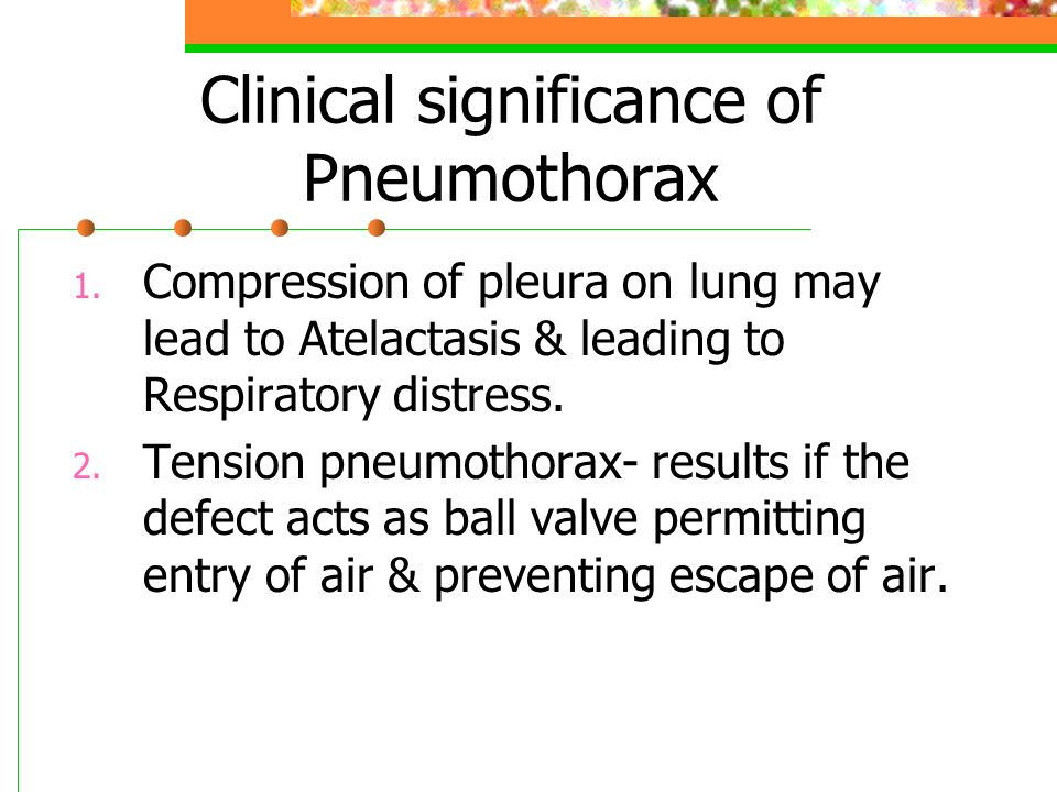 Clinical significance of Pneumothorax